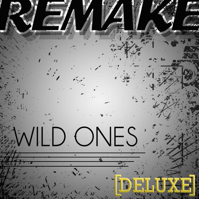 WILD FLO feat Sia - Wild Ones (deluxe remake)