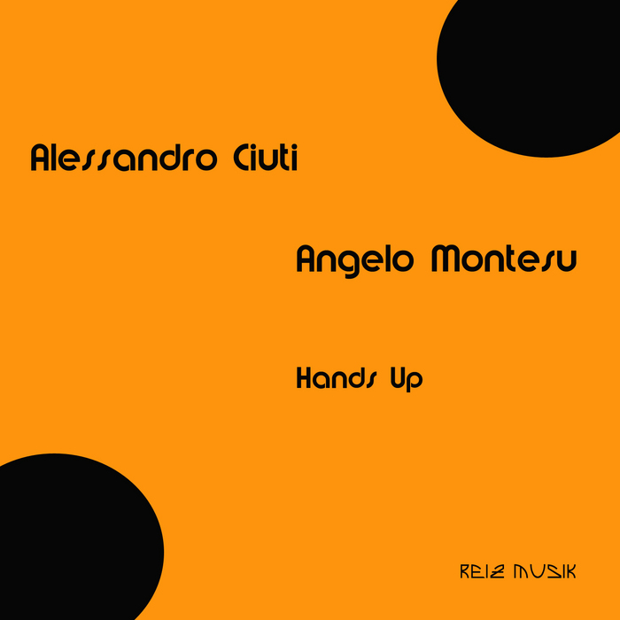 CIUTI, Alessandro/ANGELO MONTESU - Hands Up