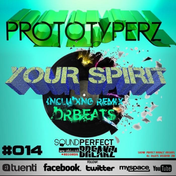 PROTOTYPERZ - Your Spirit EP