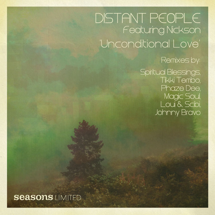 DISTANT PEOPLE feat NICKSON - Unconditional Love