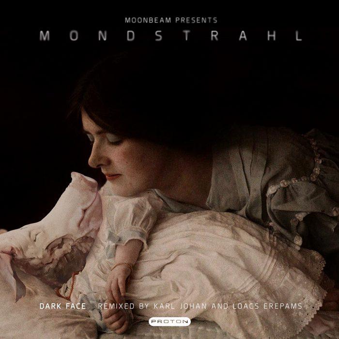 MONDSTRAHL/MOONBEAM - Dark Face