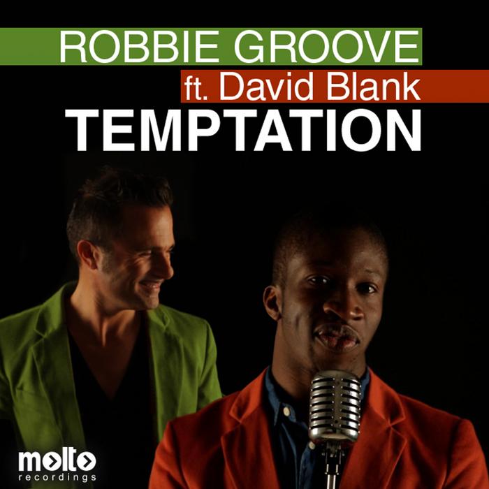 ROBBIE GROOVE feat DAVID BLANK - Temptation