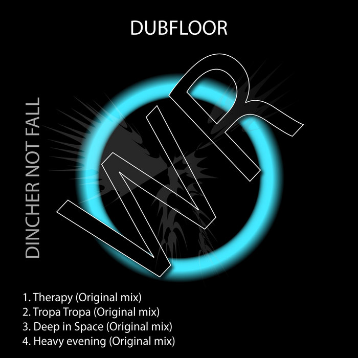 DUBFLOOR - Dincher Not Fall