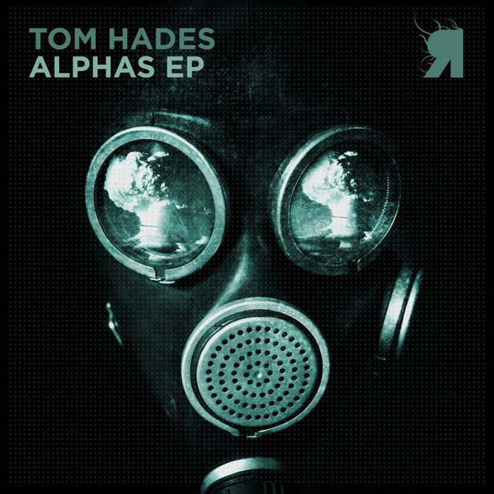 HADES, Tom - Alphas EP