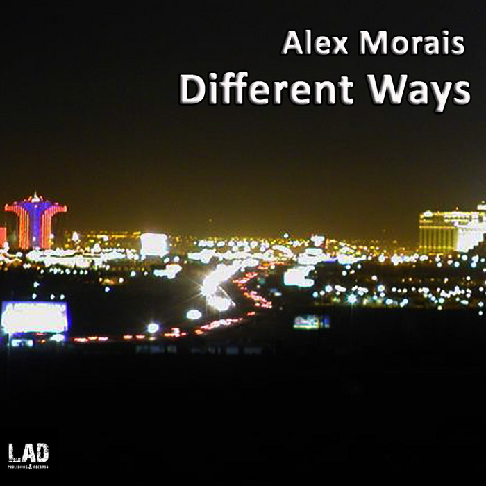 MORAIS, Alex - Different Ways