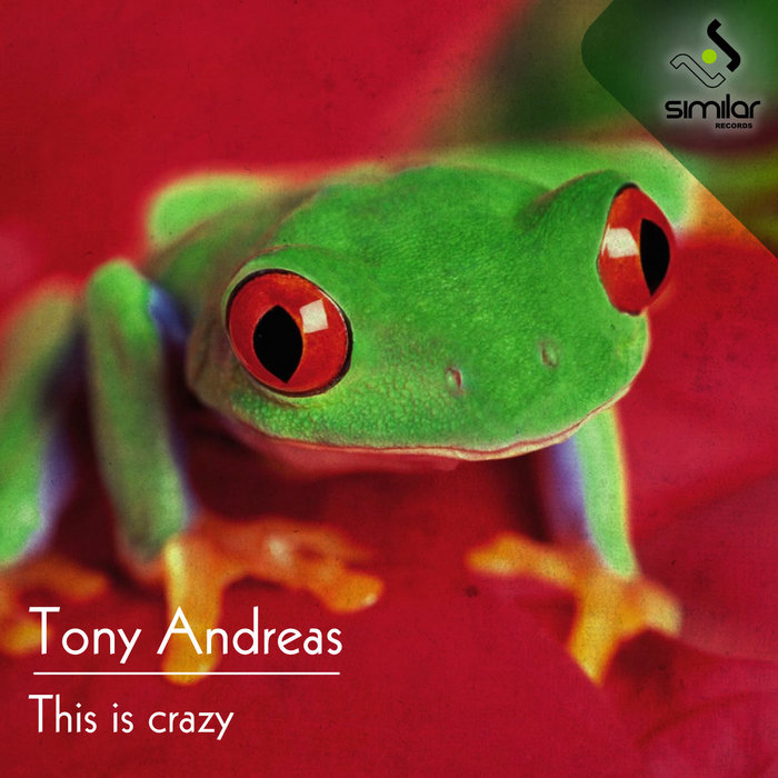 ANDREAS, Tony - This Is Crazy EP