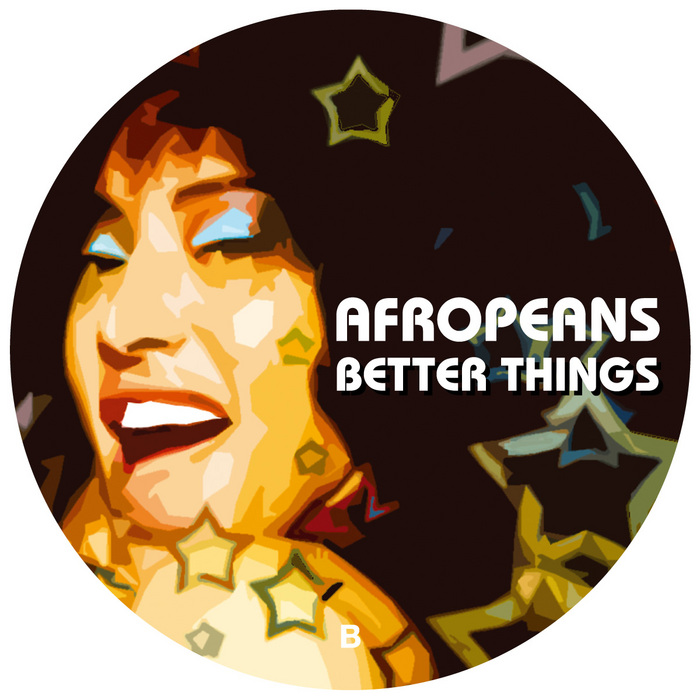 AFROPEANS - Better Things