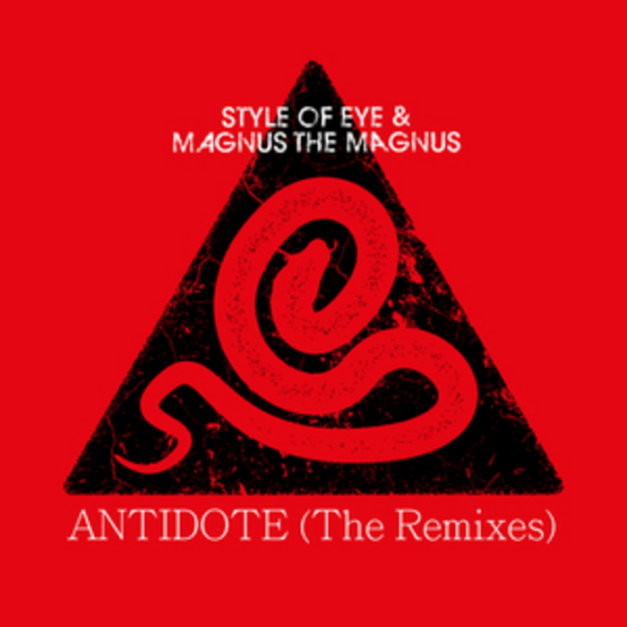 STYLE OF EYE/MAGNUS THE MAGNUS - Antidote (The remixes)