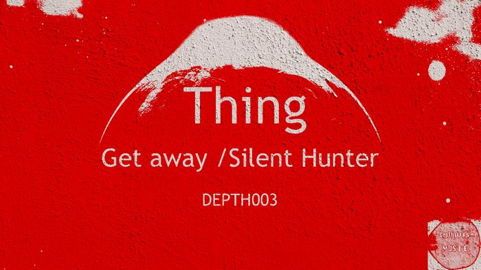THING - Get Away