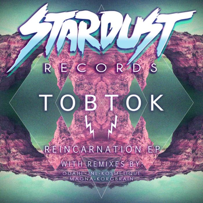 TOBTOK - Reincarnation