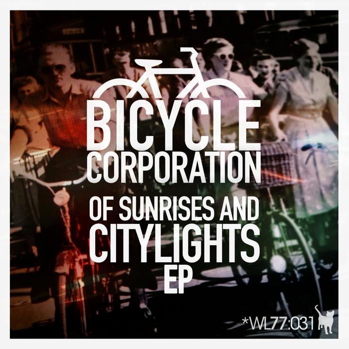 BICYCLE CORPORATION - Of Sunrises & Citylights EP