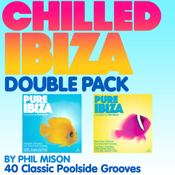VARIOUS - The Chilled Ibiza Double Pack - By Phil Mison - 40 Classic Poolside Grooves (deluxe version) (unmixed tracks)