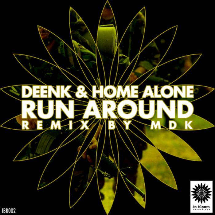 DEENK & HOME ALONE - Run Around