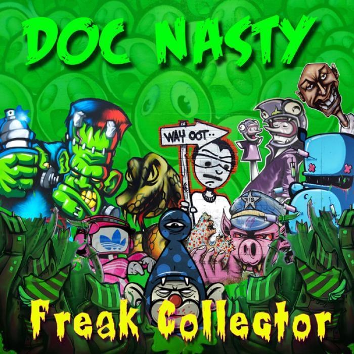 DOC NASTY - Freak Collector