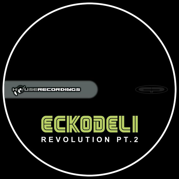 ECKODELI - Evolution Pt 2