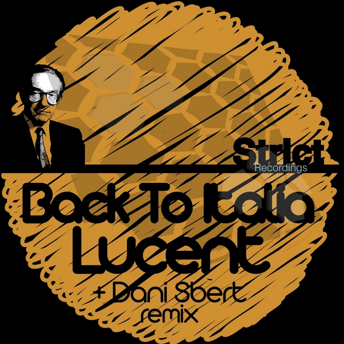 LUCENT - Back To Italia