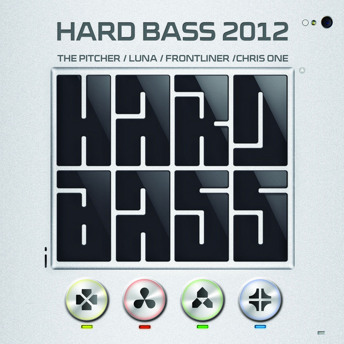 PITCHER, The/LUNA/FRONTLINER/CHRIS ONE/VARIOUS - Hard Bass 2012 (unmixed tracks)