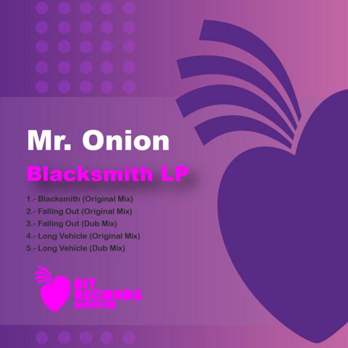 MR ONION - Blacksmith EP