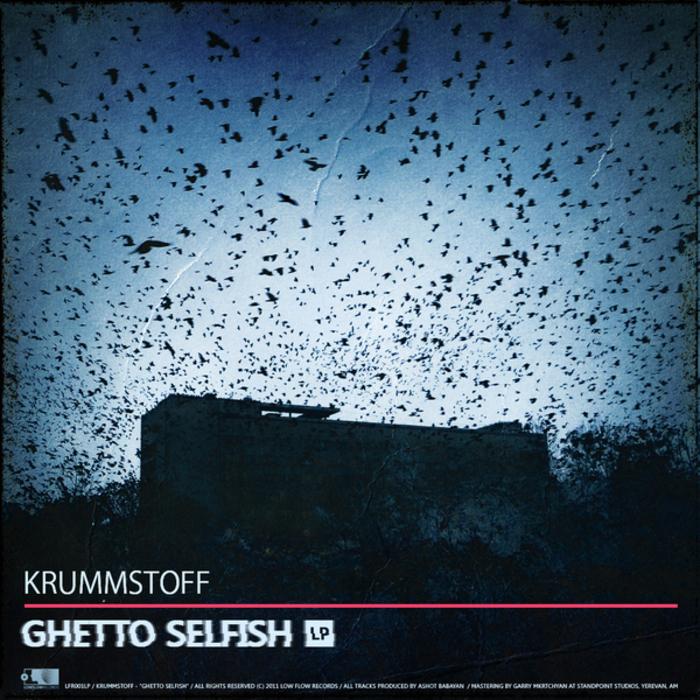KRUMMSTOFF - Ghetto Selfish LP