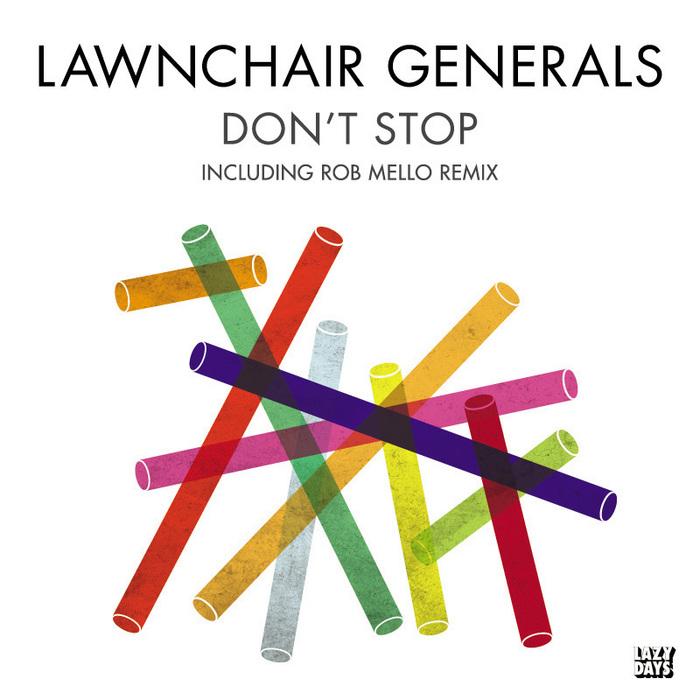 LAWNCHAIR GENERALS - Don't Stop