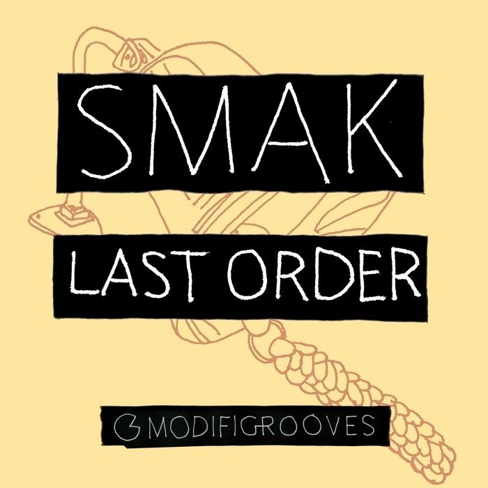 SMAK - Last Order