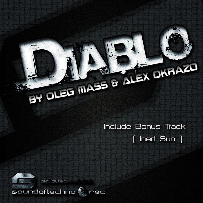 MASS, Oleg/ALEX OKRAZO - Diablo