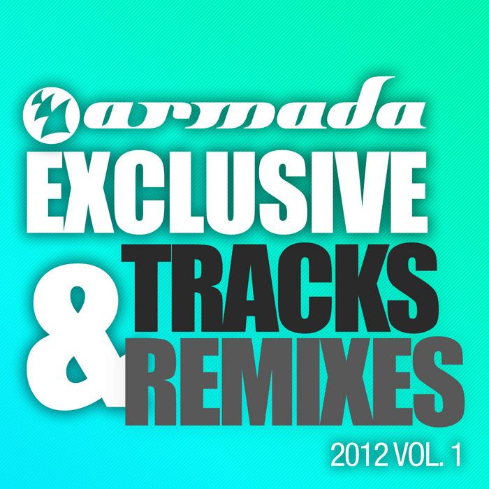 VARIOUS - Armada Exclusive Tracks & Remixes 2012 Vol 1