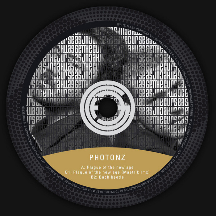 PHOTONZ - Plague Of The New Age EP