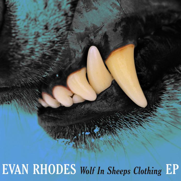 RHODES, Evan - Wolf In Sheeps Clothing