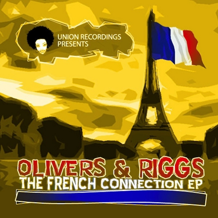 OLIVERS & RIGGS - French Connection EP