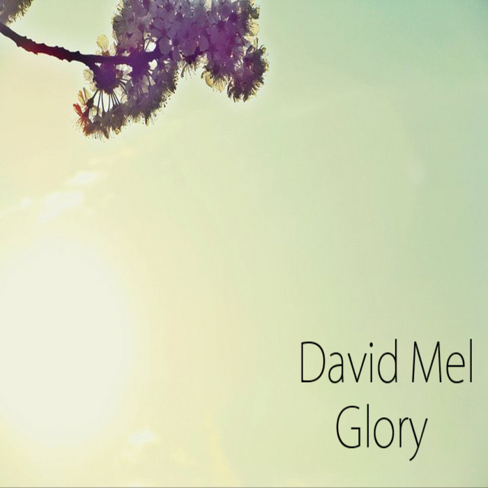 DAVID MEL - Glory
