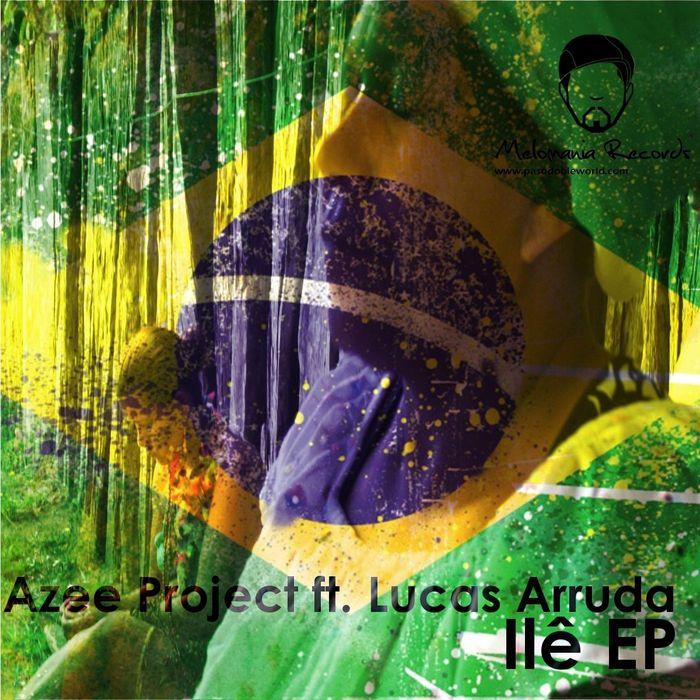 AZEE PROJECT feat LUCAS ARRUDA - Ile EP