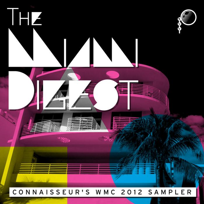 VARIOUS - The Miami Digest - Connaisseur's WMC 2012 Sampler