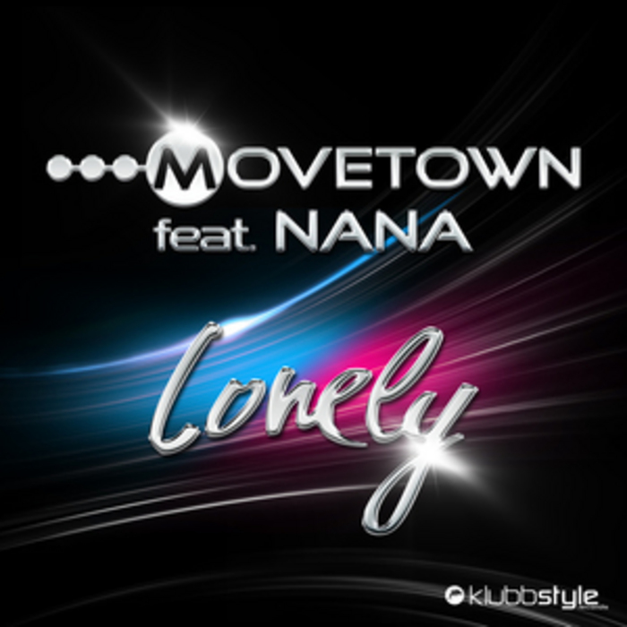 MOVETOWN feat NANA - Lonely
