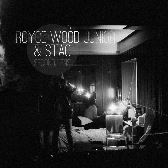 ROYCE WOOD JUNIOR/STAC - Second Lens EP
