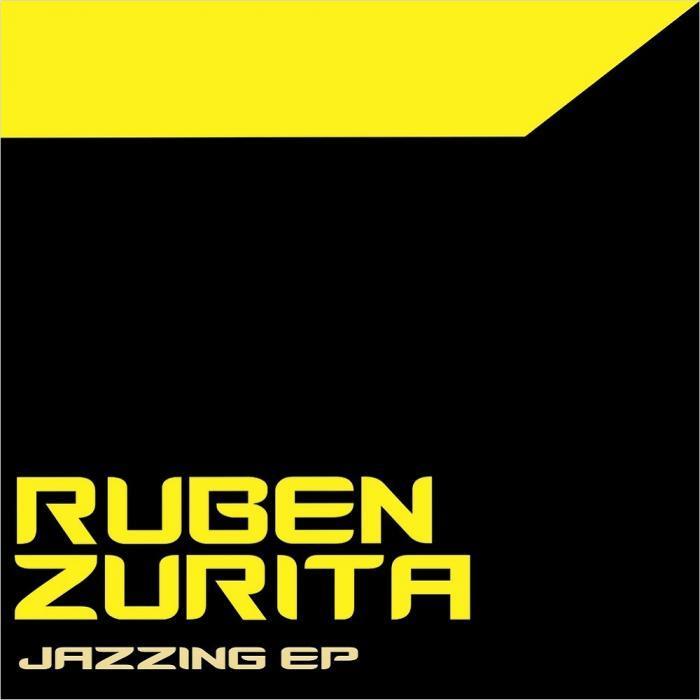 RUBEN ZURITA - Jazzing EP