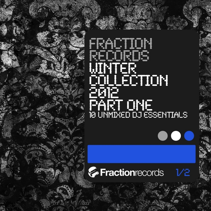 VARIOUS - Fraction Records Winter Collection 2012 Part 1
