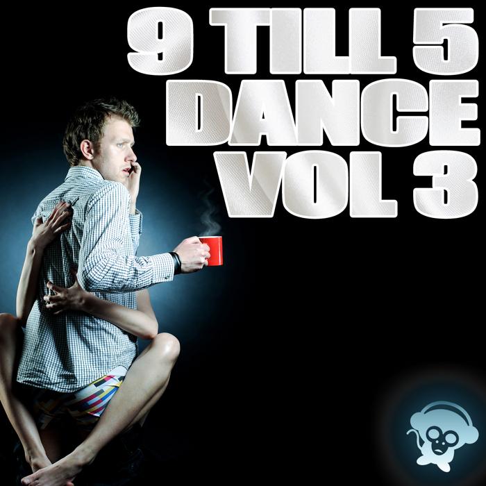VARIOUS - 9 Till 5 Dance Vol 3