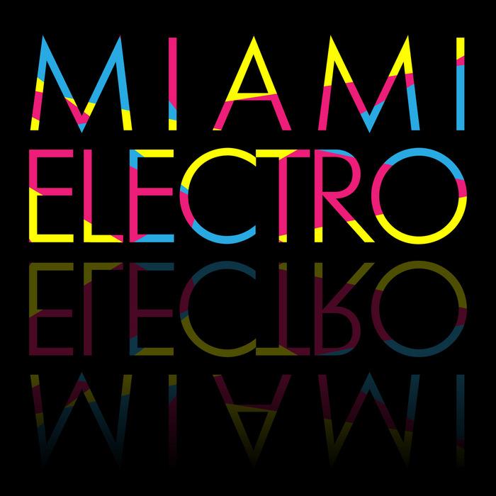 VARIOUS - Miami Electro