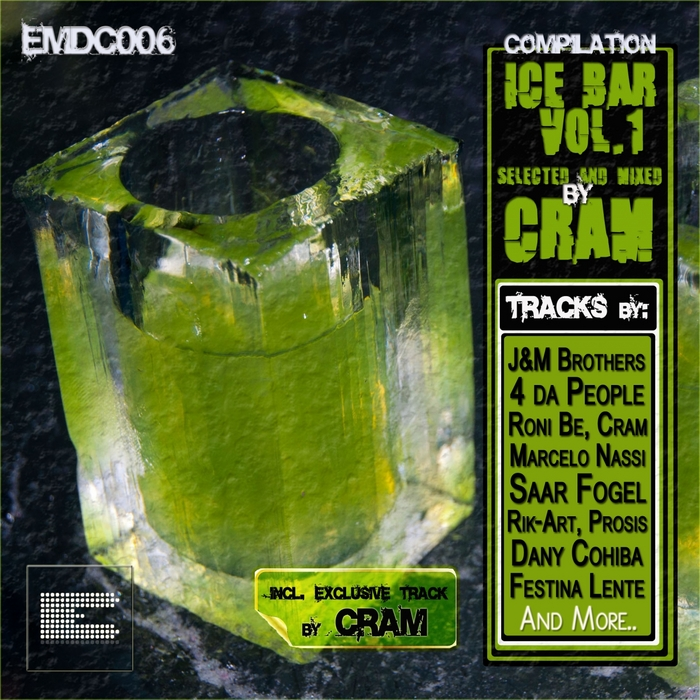 VARIOUS - Ice Bar Compilation Vol 1 (Selected & Mixed By Cram) (unmixed tracks)