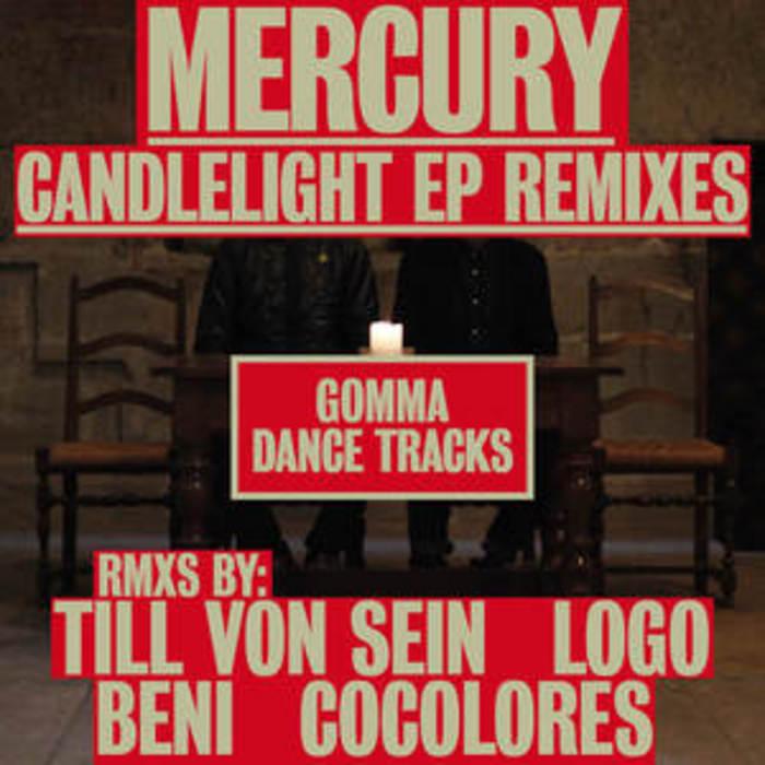MERCURY - Candlelight EP (remixes)