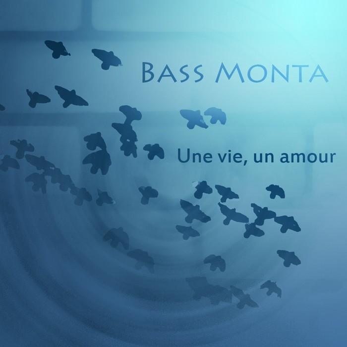 BASS MONTA - Une Vie Un Amour EP