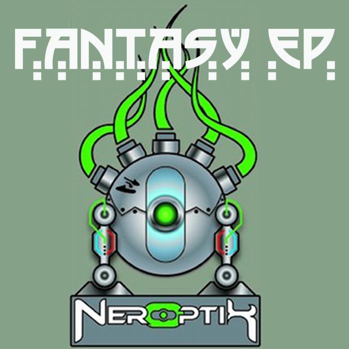 NEROPTIK - Fantasy EP