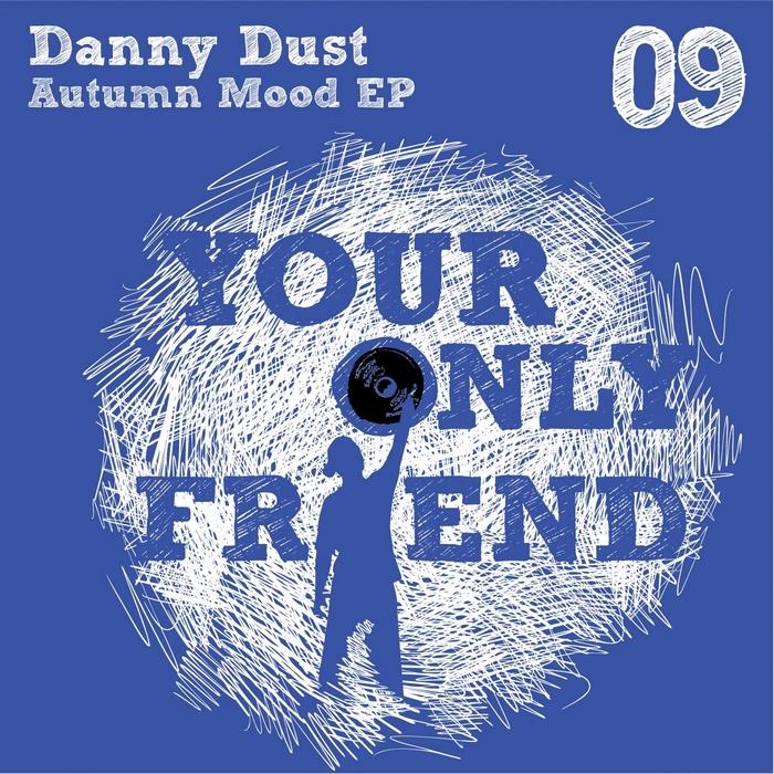 DANNY DUST - Autumn Mood