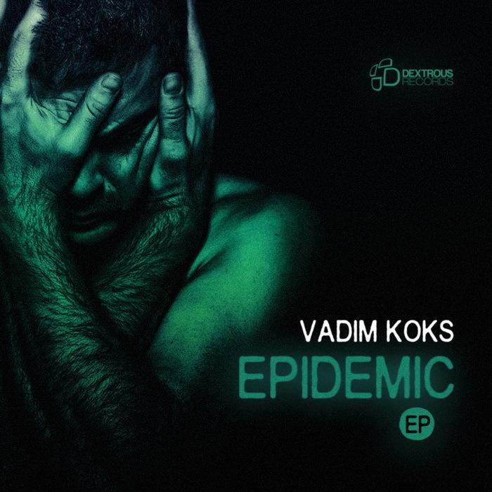 KOKS, Vadim - Epidemic EP