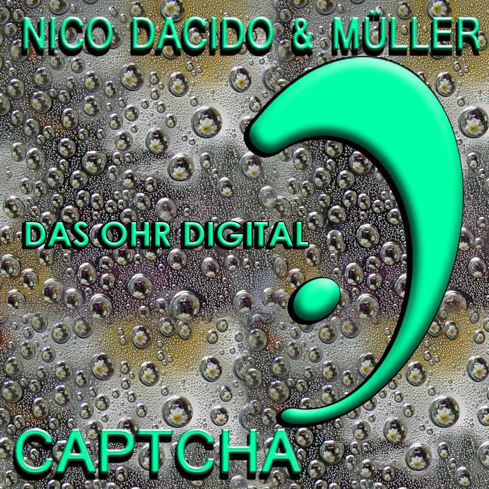 DACIDO, Nico/MULLER - Captcha