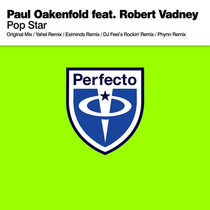 OAKENFOLD, Paul feat ROBERT VADNEY - Pop Star