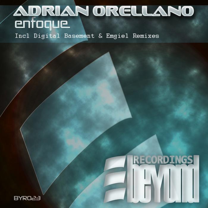 ORELLANO, Adrian - Enfoque