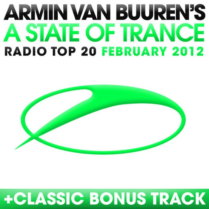 VAN BUUREN, Armin/VARIOUS - A State Of Trance Radio Top 20 February 2012