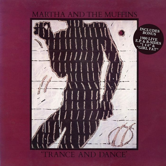 MARTHA & THE MUFFINS - Trance And Dance